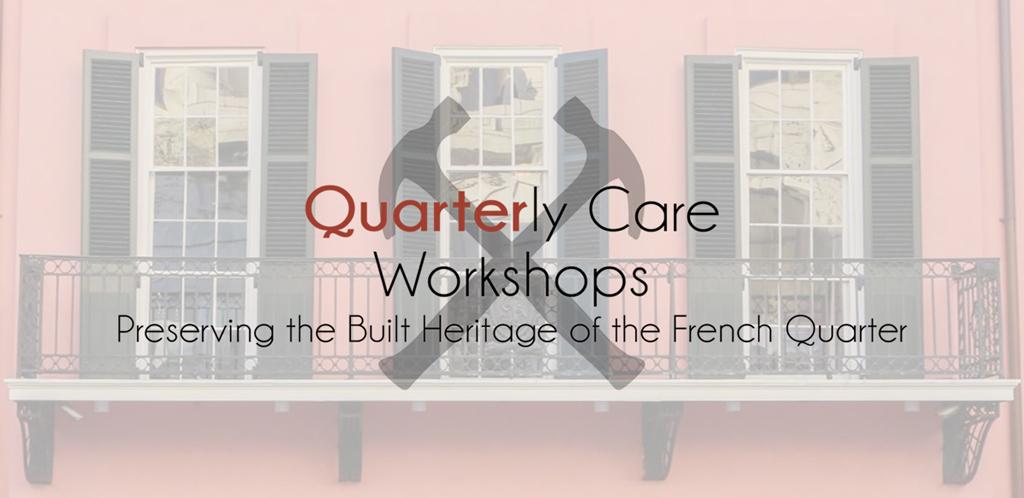 Quarterly Care Workshop:  Historic Wood Windows