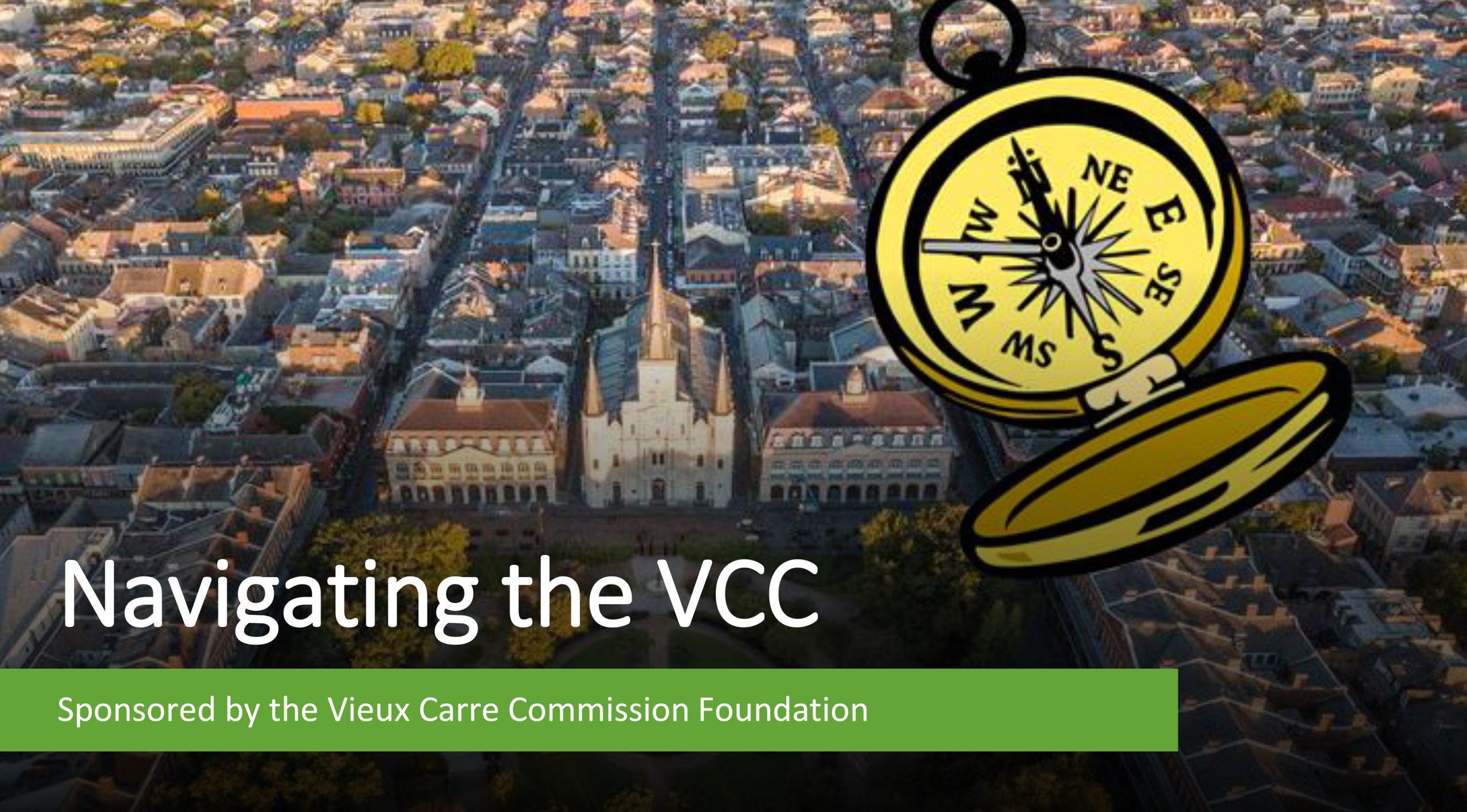 Navigating the VCC