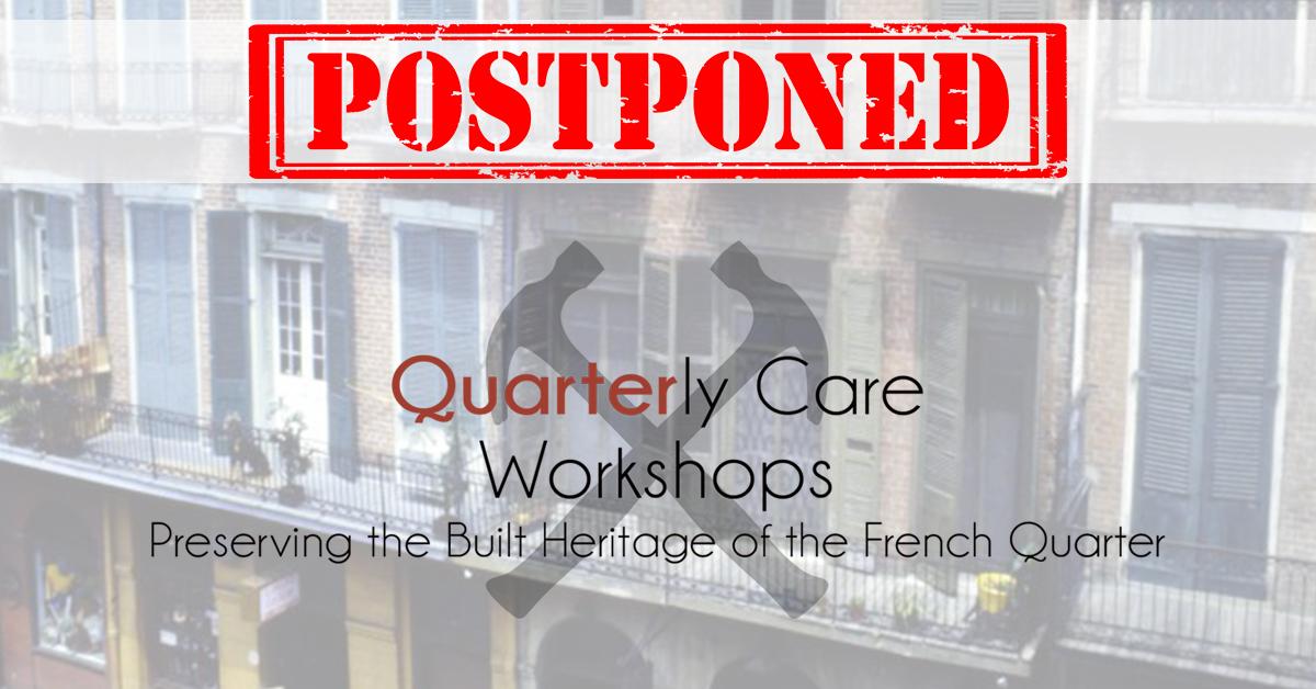 Quarterly Care Workshop: Balconies & Galleries