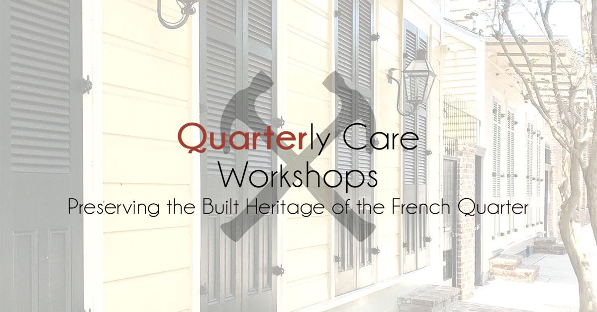 Quarterly Care Workshop:  Shutters